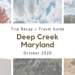 DEEP CREEK LAKE, MARYLAND WEEKEND GETAWAY + FALL GUIDE